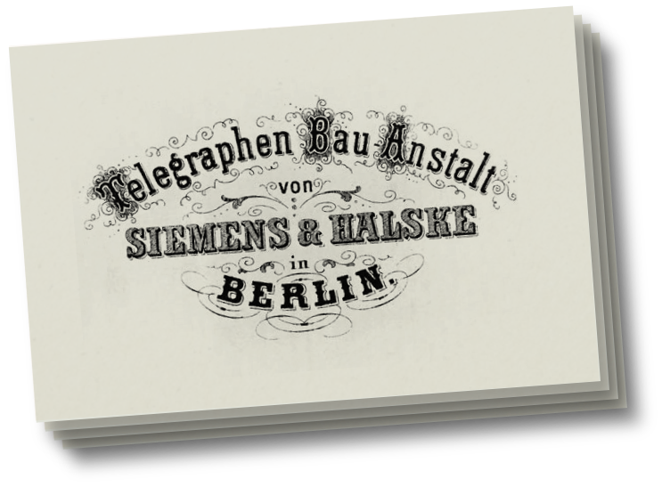 /content/dam/internet/siemens-com/global/company/about/history/application-pages/werner-von-siemens-v15/en/Resources/Images/Werner_von_Siemens/Section_4/telegraphen_bau_anstalt.png